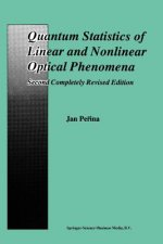 Quantum Statistics of Linear and Nonlinear Optical Phenomena