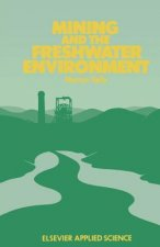 Mining and the Freshwater Environment
