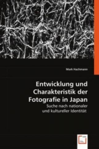 Entwicklung und Charakteristik der Fotografie in Japan