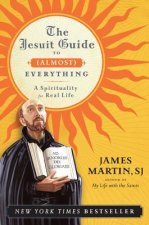 Jesuit Guide to (almost) Everything