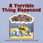 Terrible Thing Happened