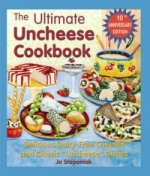 Ultimate Uncheese Cookbook