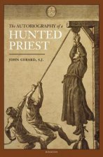 Autobiography of a Hunted Priest