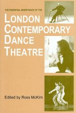 Essential Inheritance of the London Contemporary Dance Theat