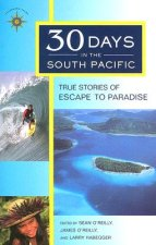 Thirty Days in the South Pacific