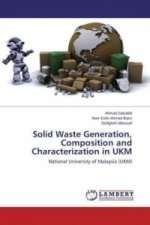 Solid Waste Generation, Composition and Characterization in UKM
