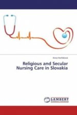 Religious and Secular Nursing Care in Slovakia