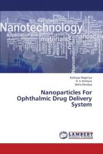 Nanoparticles for Ophthalmic Drug Delivery System