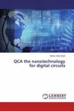 QCA the nanotechnology for digital circuits