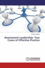 Assessment Leadership: Two Cases of Effective Practice