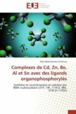Complexes de Cd, Zn, Be, Al et Sn avec des ligands organophosphorylés