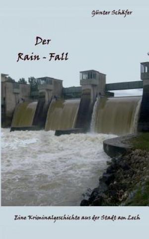 Der Rain-Fall