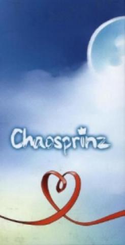 Chaosprinz, 2 Bände