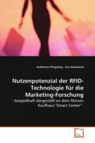 Nutzenpotenzial der RFID-Technologie für die Marketing-Forschung