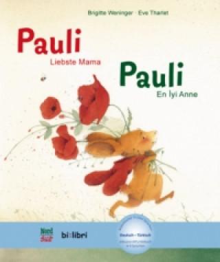 Pauli - Liebste Mama, Deutsch-Türkisch. Pauli - En Iyi Anne