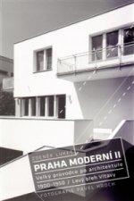Praha moderní 2. díl