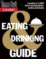Time Out London Eating and Drinking Guide