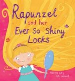 Rapunzel and Her Ever So Shiney Locks