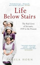 Life Below Stairs 1939 To The Present Pa