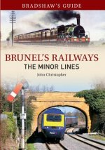Bradshaws Guide To Brunels Railways The
