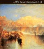 J.M.W. Turner Masterpieces of Art