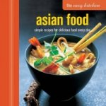 Easy Kitchen: Asian Food