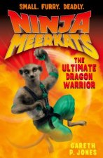 Ninja Meerkats - The Ultimate Dragon Warrior