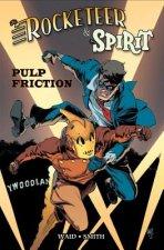 Rocketeer / The Spirit Pulp Friction
