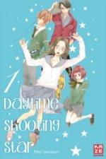Daytime Shooting Star. Bd.1