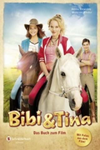 Bibi & Tina - Das Buch zum Film. Bd.1