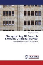 Strengthening Of Concrete Elements Using Basalt Fiber