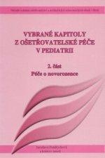 Vybrané kapitoly z ošetřovatelské péče v pediatrii II.