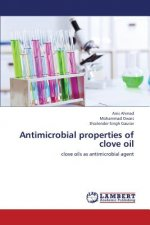 Antimicrobial properties of clove oil