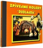 Zpívejme koledy - Dudlajda - 1 CD