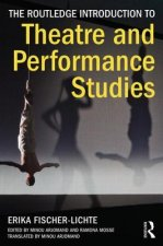 Routledge Introduction to Theatre and Performance Studies