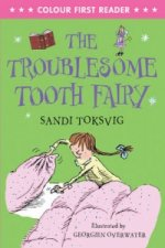 Troublesome Tooth Fairy