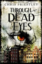 Through Dead Eyes