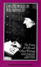 Praise of Folly and Other Writings