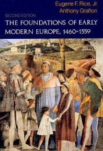 Foundations of Early Modern Europe, 1460-1559