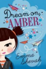 Dream on, Amber
