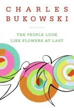 People Look Like Flowers at Last