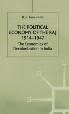 Political Economy of the Raj, 1914-47