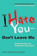 I Hate You - Don't Leave Me