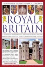 Complete Illustrated Encyclopedia of Royal Britain