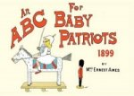 ABC for Baby Patriots