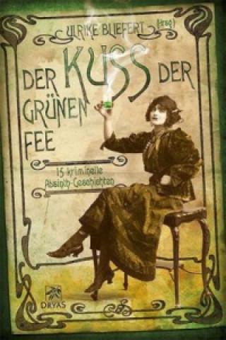Der Kuss der grünen Fee
