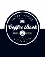 Independent Coffee Book: London