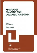 Manpower Planning and Organization Design, 1