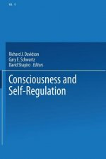 Consciousness and Self-Regulation, 1