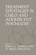 Treatment Strategies in Child and Adolescent Psychiatry, 1
